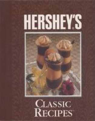 HERSHEY�S Classic Recipes CHOCOLATE � NEW