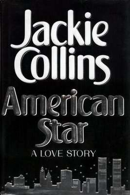 American Star JACKIE COLLINS HCDJ 1st Edition