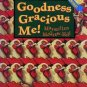 Award Winning GOODNESS GRACIOUS ME! HC READER 1st