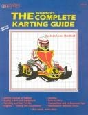 The Beginner's Complete Karting Guide Jean Louis Genibrel ISBN 0936834404