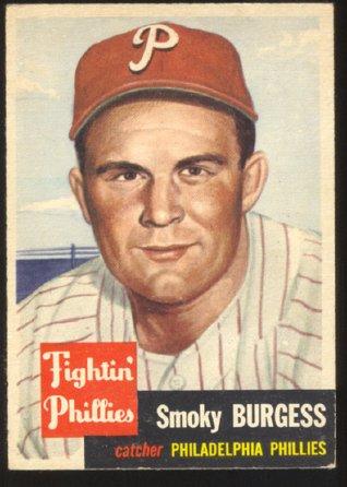 PHILADELPHIA PHILLIES SMOKY BURGESS 1953 TOPPS SP # 10 VG/EX