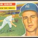 NEW YORK YANKEES BOB GRIM 1956 TOPPS # 52 EX OC