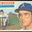 KANSAS CITY ATHLETICS TOM GORMAN 1956 TOPPS # 246 E/EM