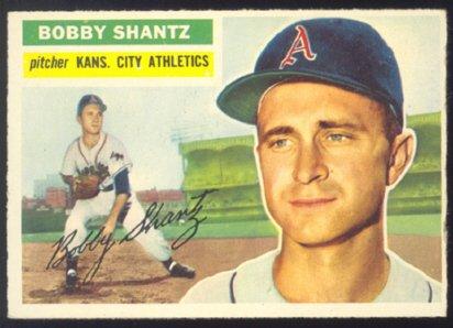 KANSAS CITY ATHLETICS BOBBY SHANTZ 1956 TOPPS #261 VG/E