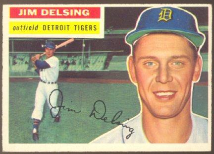 DETROIT TIGERS JIM DELSING 1956 TOPPS # 338 EX MT