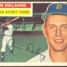 DETROIT TIGERS JIM DELSING 1956 TOPPS # 338 EX MT