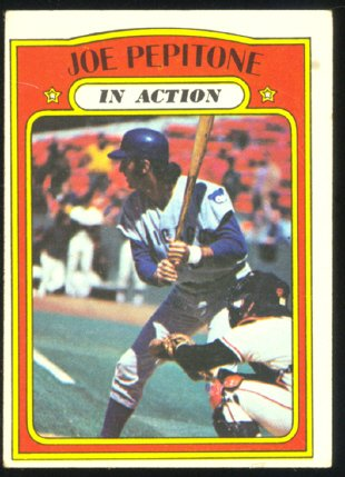 CHICAGO CUBS JOE PEPITONE I/A 1972 TOPPS #304 G+/VG
