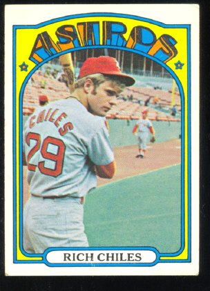 HOUSTON ASTROS RICH CHILES 1972 TOPPS # 56 VG