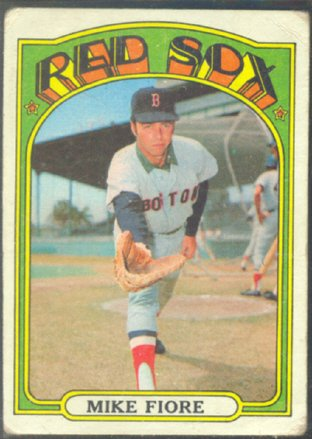 BOSTON RED SOX MIKE FIORE 1972 TOPPS # 199 G