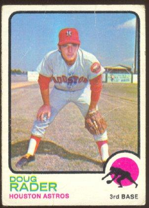 HOUSTON ASTROS DOUG RADER 1973 TOPPS # 76 G