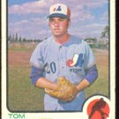 MONTREAL EXPOS TOM WALKER 1973 TOPPS # 41 G