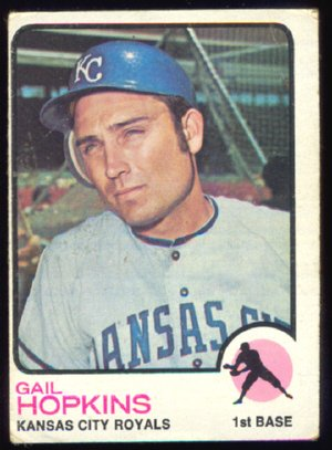 KANSAS CITY ROYALS GAIL HOPKINS 1973 TOPPS # 441 G+/VG