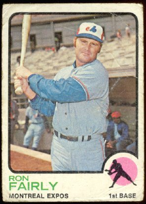MONTREAL EXPOS RON FAIRLY 1973 TOPPS # 125 G