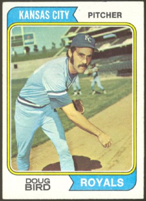 KANSAS CITY ROYALS DOUG BIRD 1974 TOPPS # 17 VG