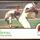 HOUSTON ASTROS TOM GRIFFIN 1973 TOPPS # 468 G