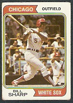 CHICAGO WHITE SOX BILL SHARP 1974 TOPPS # 519 G