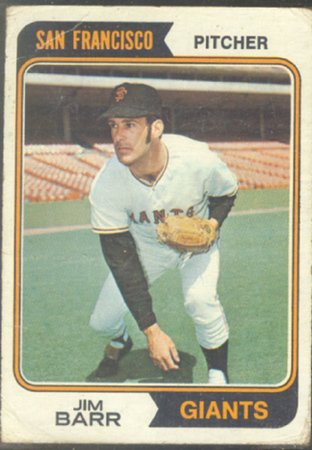 SAN FRANCISCO GIANTS JIM BARR 1974 TOPPS # 233 G/VG