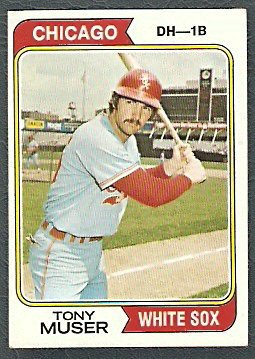 CHICAGO WHITE SOX TONY MUSER 1974 TOPPS # 286 VG/EX