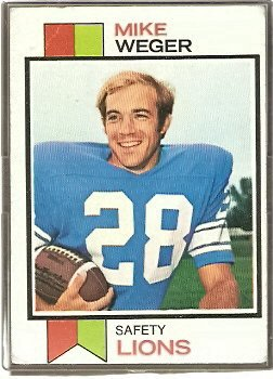 DETR0IT LIONS MIKE WEGER 1973 TOPPS # 39 G/VG