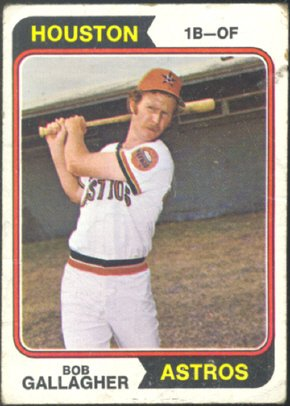 HOUSTON ASTROS BOB GALLAGHER 1974 TOPPS # 21 G