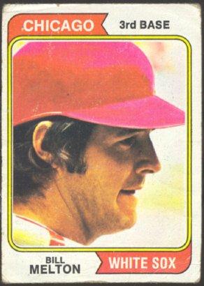 CHICAGO WHITE SOX BILL MELTON 1974 TOPPS # 170 G