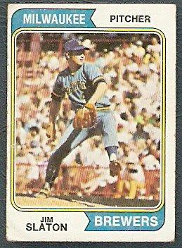 MILWAUKEE BREWERS JIM SLATON 1974 TOPPS # 371 G