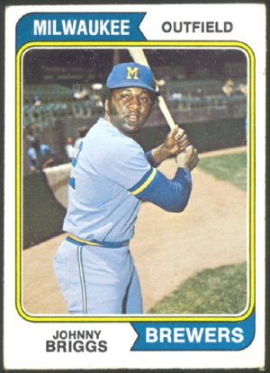 MILWAUKEE BREWERS JOHNNY BRIGGS 1974 TOPPS # 218 VG+/EX
