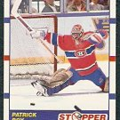 MONTREAL CANADIENS PATRICK ROY STOPPER 90/91 SCORE # 344