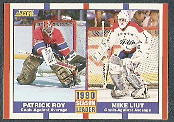 CANADIENS PATRICK ROY CAPITALS MIKE LIUT GAA 90/91 SCORE 354