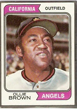 CALIFORNIA ANGELS OLLIE BROWN 1974 TOPPS # 625 EX MT