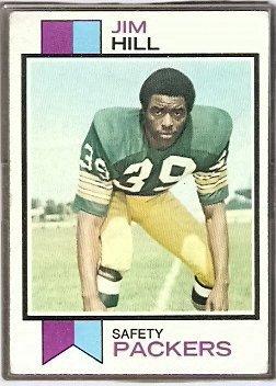 GREEN BAY PACKERS JIM HILL 1973 TOPPS # 263 VG+
