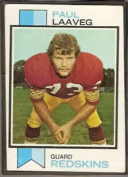 WASHINGTON REDSKINS PAUL LAAVEG 1973 TOPPS # 339 VG