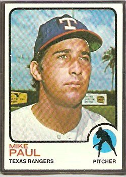 TEXAS RANGERS MIKE PAUL 1973 TOPPS # 58 VG