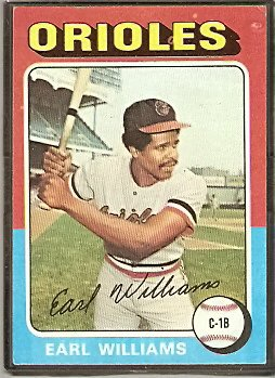 BALTIMORE ORIOLES EARL WILLIAMS 1975 TOPPS # 97 VG/EX
