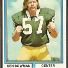 GREEN BAY PACKERS KEN BOWMAN 1974 TOPPS # 4 VG/EX