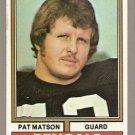 CINCINNATI BENGALS PAT MATSON 1974 TOPPS # 9 EX+