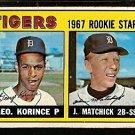 DETROIT TIGERS ROOKIE STARS GEORGE KORINCE JOHN MATCHICK 1967 TOPPS # 72 VG