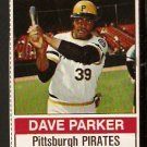 PITTSBURGH PIRATES DAVE PARKER 1976 HOSTESS # 133