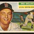 BOSTON RED SOX IKE DELOCK 1956 TOPPS # 284 EM/NM