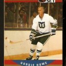HARTFORD WHALERS GORDIE HOWE HALL OF FAMER 1990 PRO SET # 660