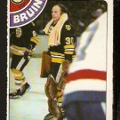 BOSTON BRUINS GERRY CHEEVERS 1978 OPC O PEE CHEE # 140 NR MT