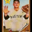 BOSTON RED SOX BOB TILLMAN ROOKIE CARD RC 1962 TOPPS # 368