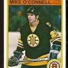 BOSTON BRUINS MIKE O'CONNELL 1982 OPC O PEE CHEE # 17 NR MT
