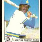 SEATTLE MARINERS LARRY MILBOURNE 1979 O PEE CHEE OPC # 100 EM/NM