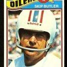 HOUSTON OILERS SKIP BUTLER 1977 TOPPS # 123 EX/EM