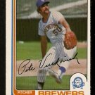 MILWAUKEE BREWERS PETE VUCKOVICH 1982 O PEE CHEE OPC # 132 NR MT