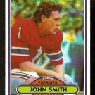 NEW ENGLAND PATRIOTS JOHN SMITH 1980 TOPPS # 291 NR MT