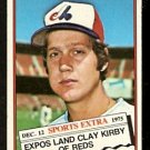 MONTREAL EXPOS CLAY KIRBY 1976 TOPPS TRADED # 579T EX