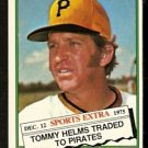 PITTSBURGH PIRATES TOMMY HELMS 1976 TOPPS TRADED # 583T VG/EX