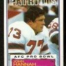 NEW ENGLAND PATRIOTS JOHN HANNAH 1983 TOPPS # 330